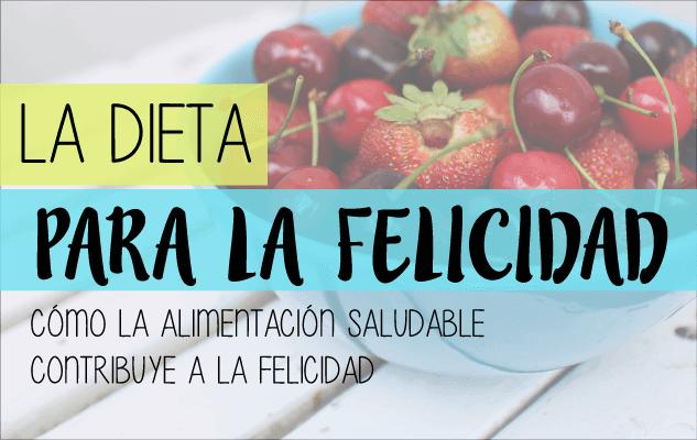 alimentacion saludable para la felicidad