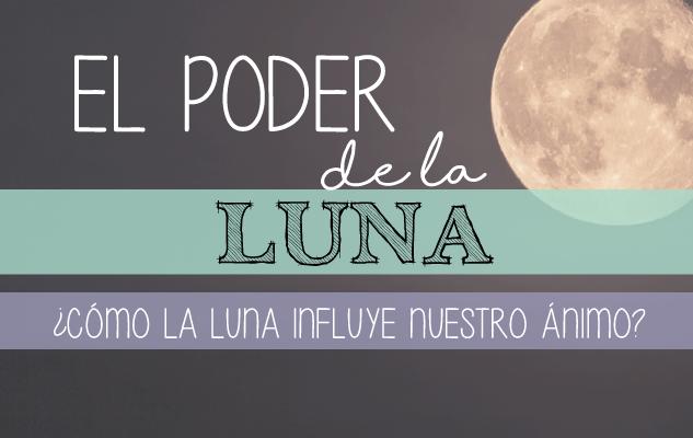 ¿Cómo nos influye la Luna ?