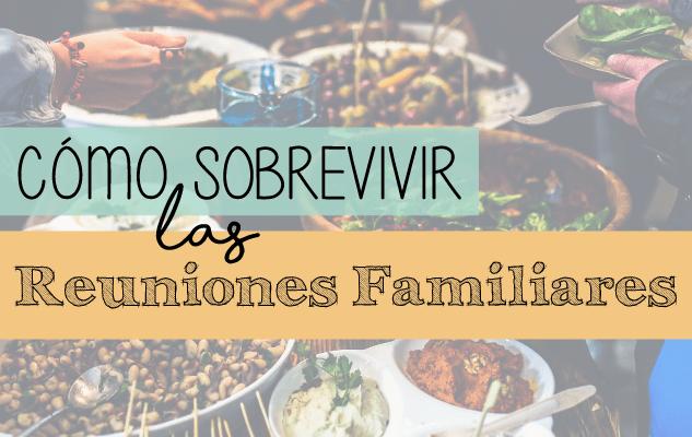 sobrevivir-reuniones-familiares