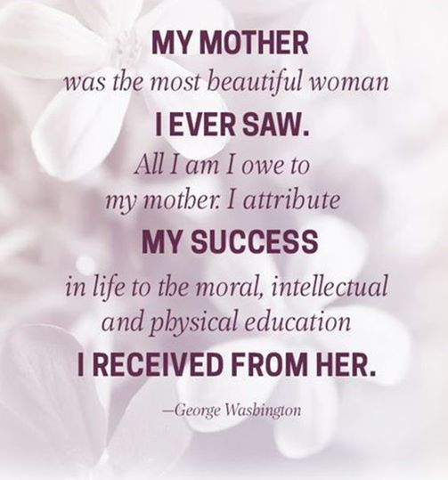 mothers day quotes by George Wasbington