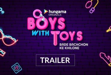 Download Boys With Toys Season 1 Hungama App Web Series Episodes 720p HD
