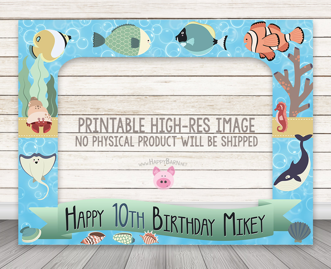Printable Fish Under the Sea Ocean Photo Booth Frame – Happy Barn