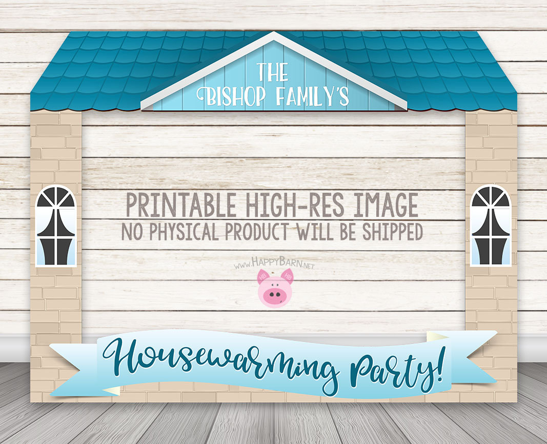 PRINTABLE Housewarming Party Photo Booth Frame – Happy Barn