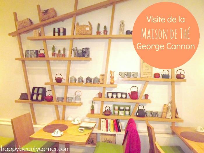 La (merveilleuse) Maison de Thé George Cannon