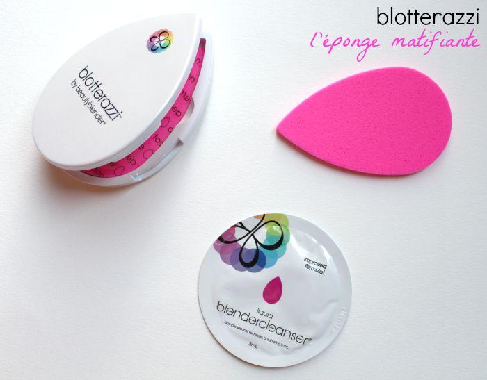 Nouveauté : blotterazzi de beautyblender (concours inside)