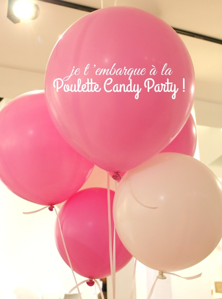 Soirée Gourmandise à la Poulette Candy Party