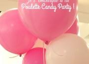 Soirée Gourmandise à la Poulette Candy Party