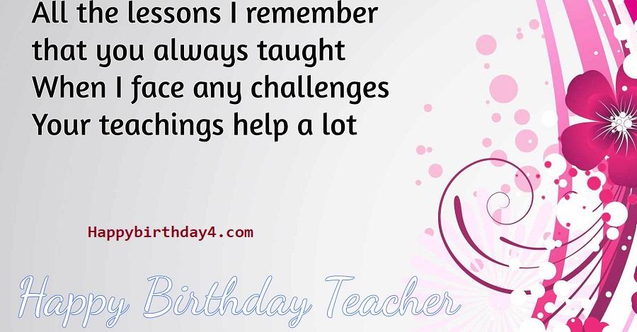 Top 100 Cute Happy Birthday Wishes For Teacher Happy Birthday