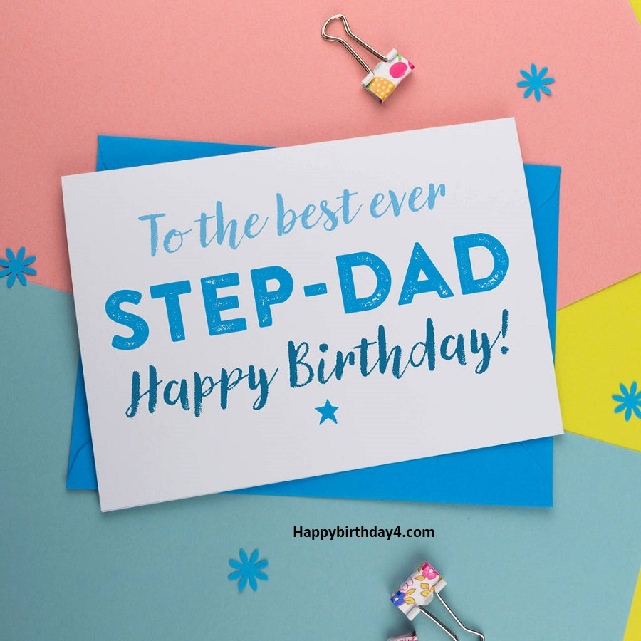 Happy Birthday Wishes For Step Father Birthday Messages Quotes