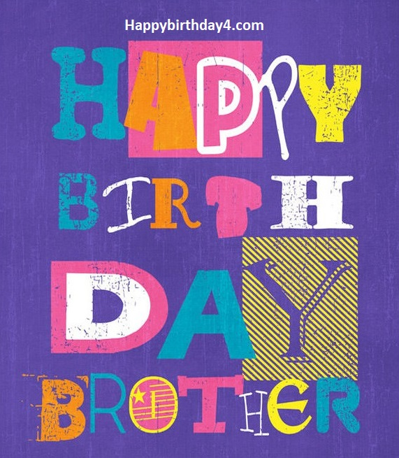 Happy Birthday Wishes for a Brother