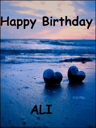 Happy Birthday Ali Birthday Wishes