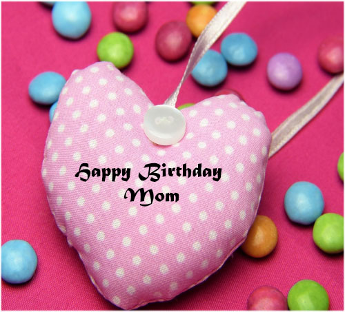 Happy birthday quotes for mom with pics for facebook