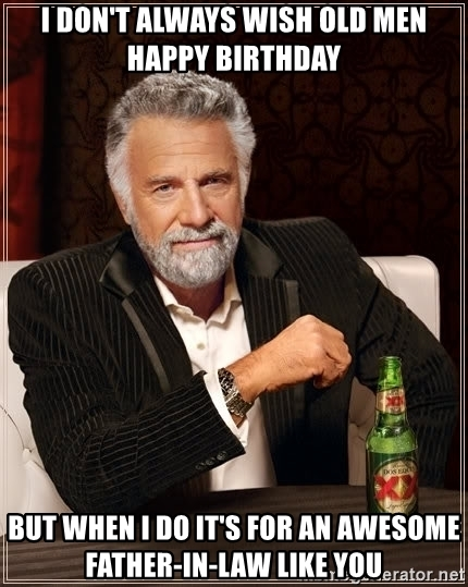 Father In Law Birthday Meme : father, birthday, Happy, Birthday, Memes, Father-In-Law