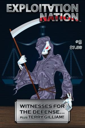 Exploitation Nation #8: Witnesses for the Defense!