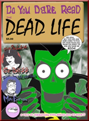 The Dead Life: A Resurrection Game Graphic Novel