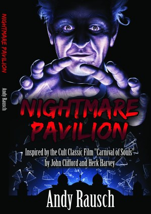 Nightmare Pavilion by Andy Rausch