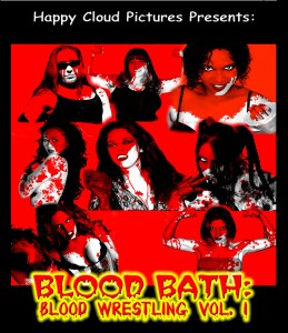 Blood Bath: Blood Wrestling Vol. 1