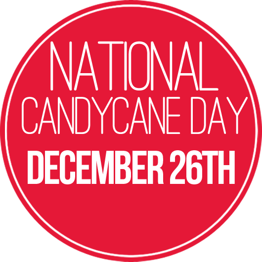 National Candy Cane Day – December 26, 2019