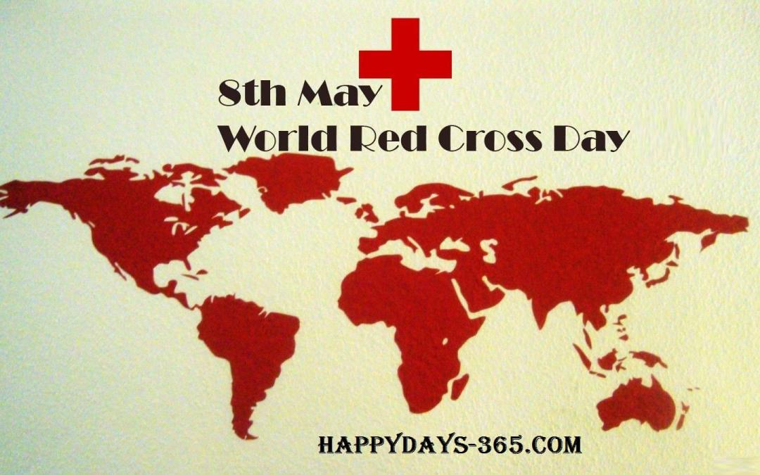 World Red Cross Day - May 8, 2021 | Happy Days 365