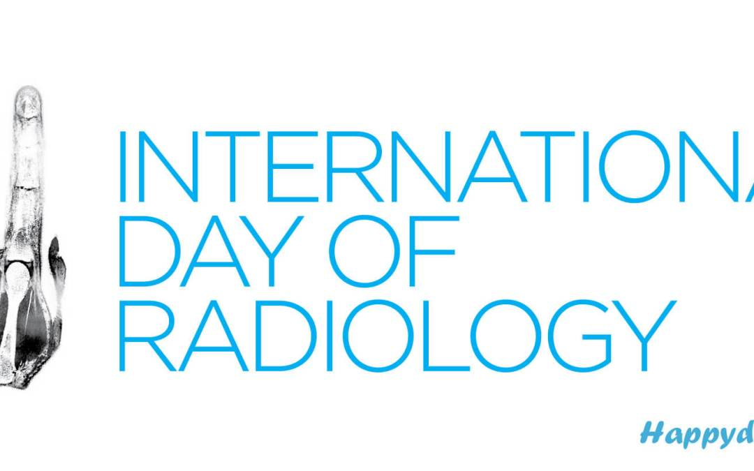 International Day of Radiology – November 8, 2019