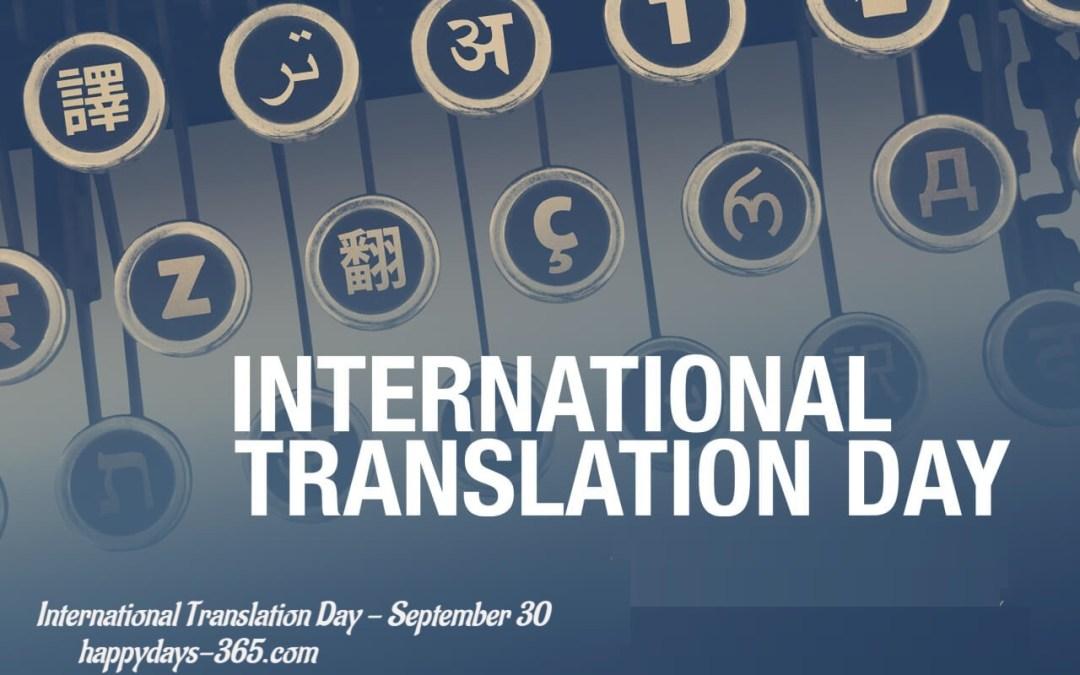 International Translation Day – September 30, 2019