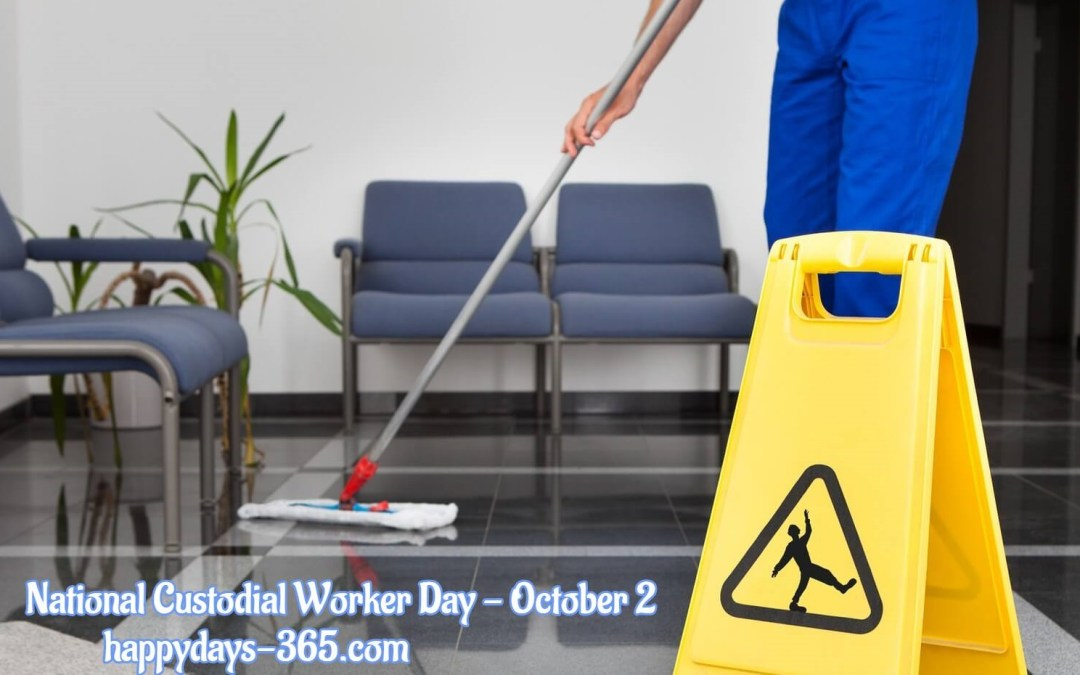 National Custodial Worker Day