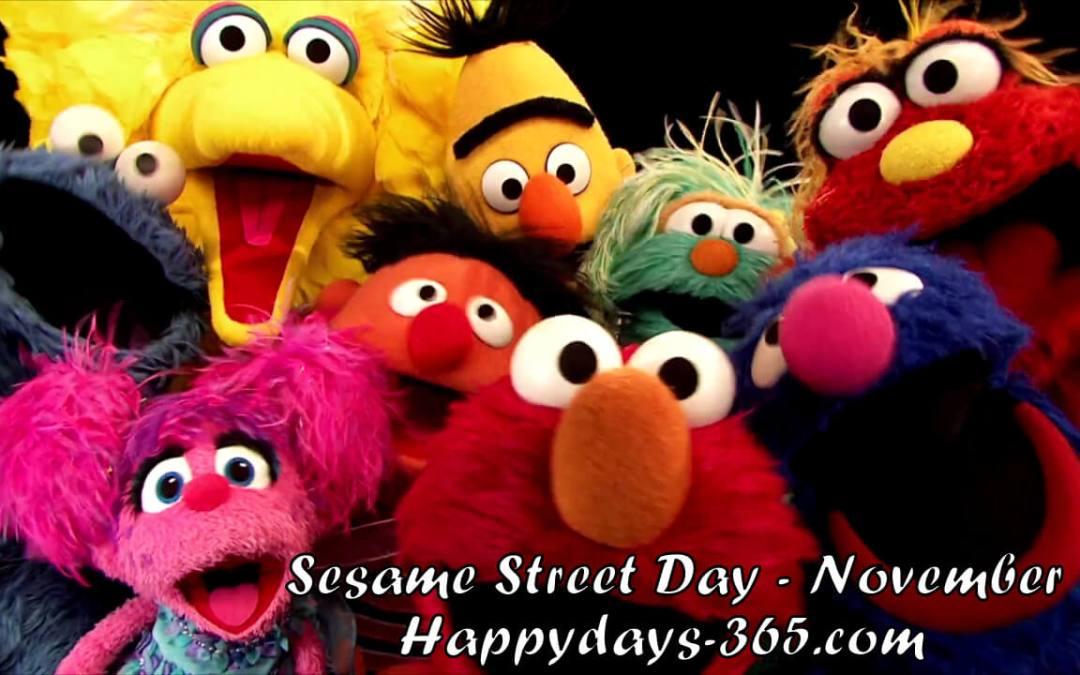 Sesame Street Day – November 10, 2019