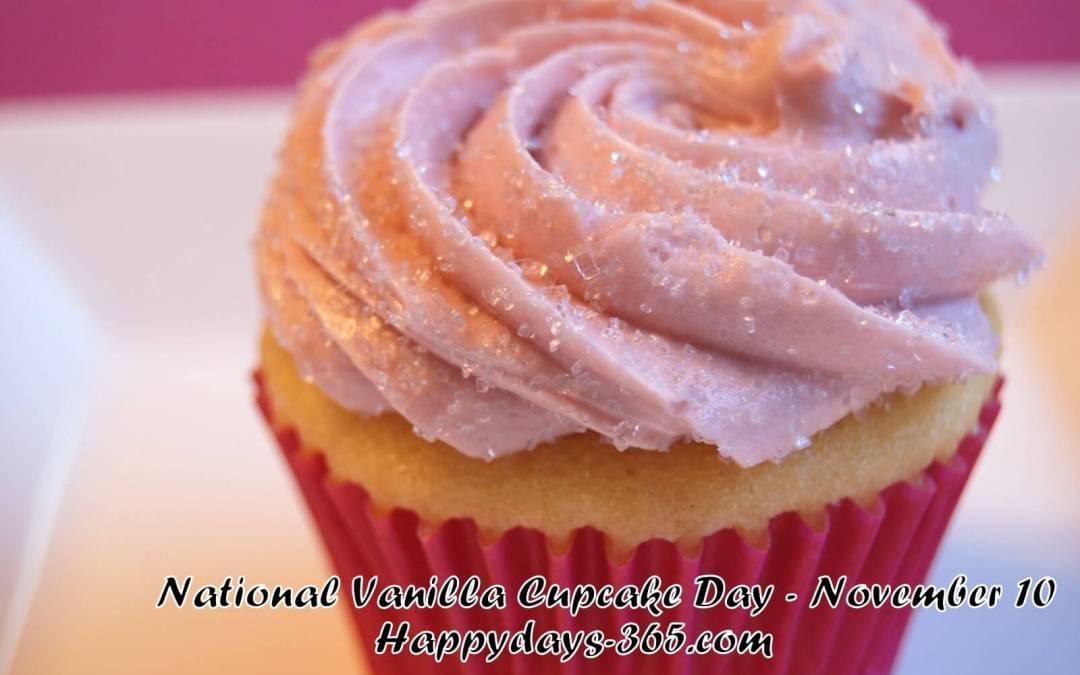 National Vanilla Cupcake Day – November 10, 2019