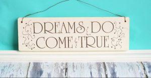 Make Your Dreams Come True Day