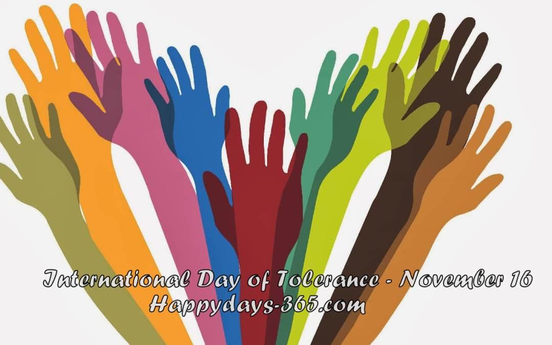 International Day for Tolerance – November 16, 2019