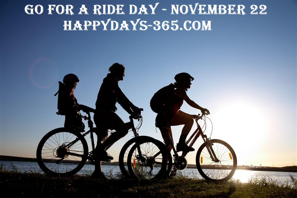 Go For A Ride Day – November 22, 2019