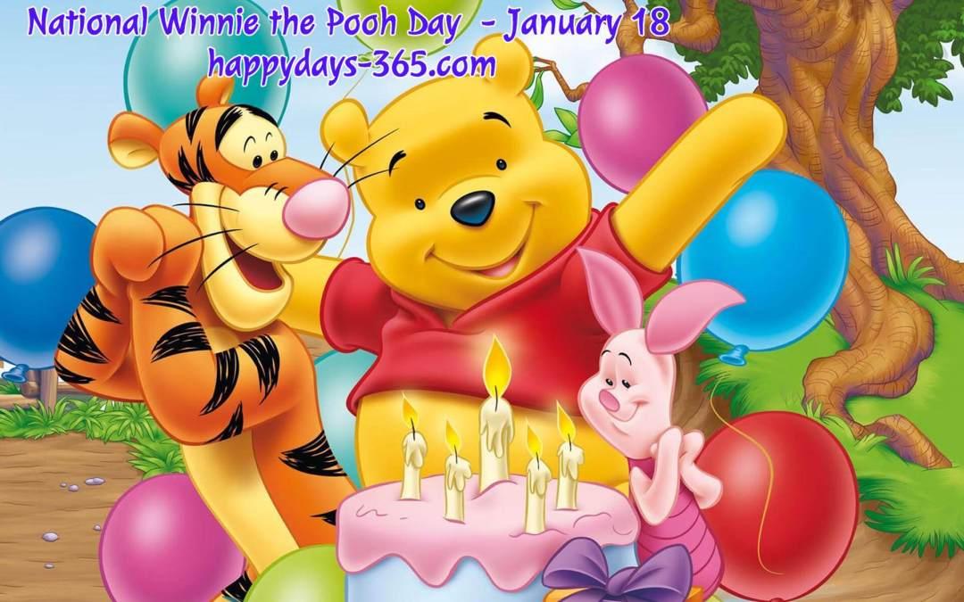 National Winnie the Pooh Day – January 18, 2020