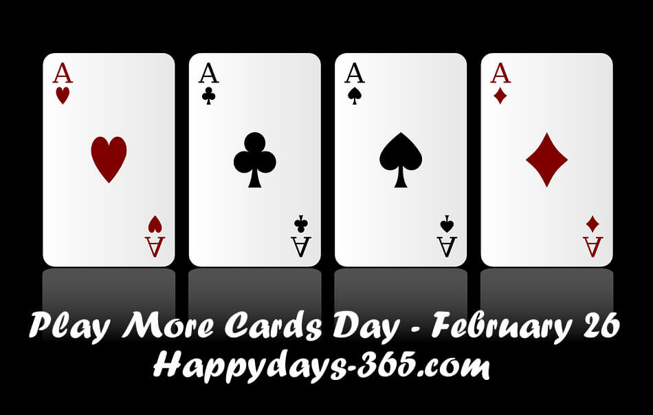Play More Cards Day 2018 - February 26