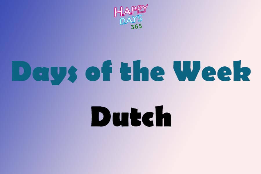 Days of the Week in Dutch