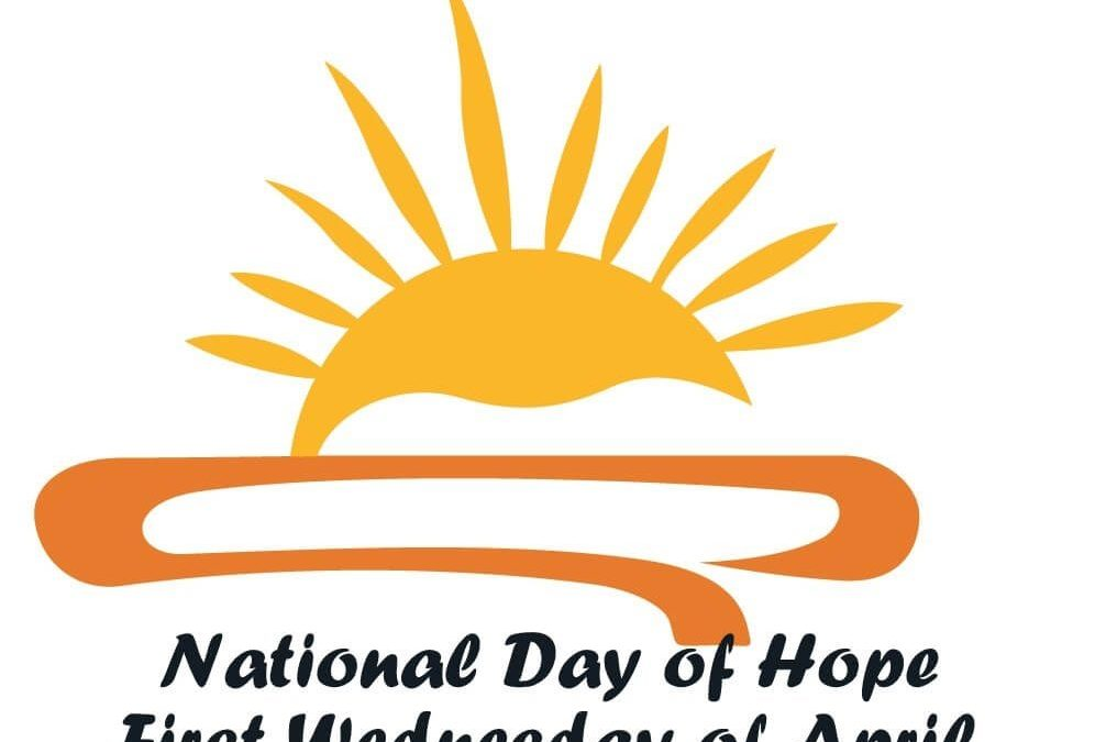 National Day of Hope – April 7, 2021