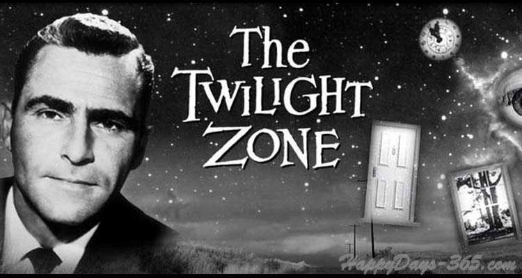 National Twilight Zone Day – May 11, 2020