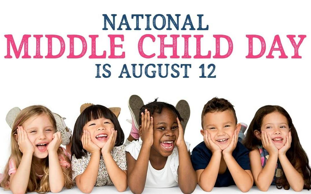 Middle Child Day – August 12, 2020
