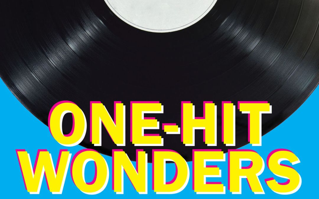 National One-Hit Wonder Day – September 25, 2020