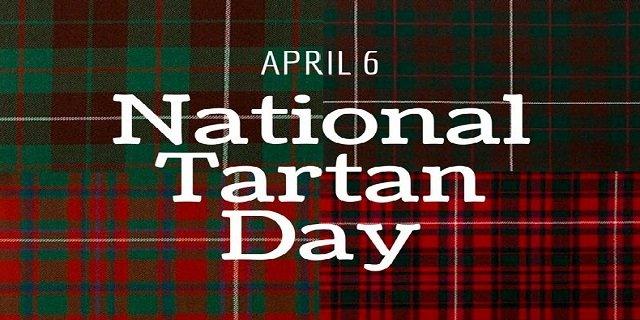 National Tartan Day – April 6, 2021