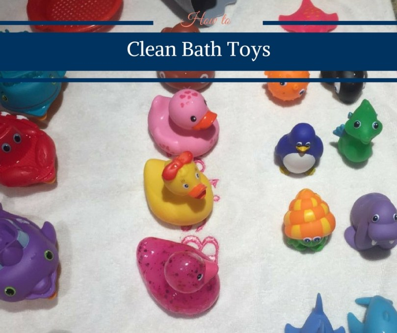 How to Clean Bath Toys by Happy Family Blog