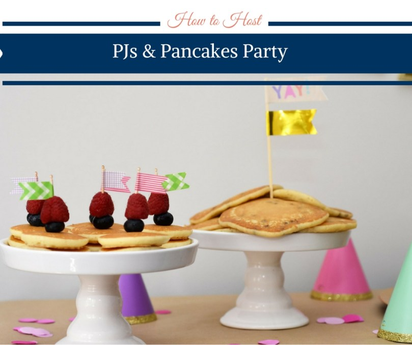 How to Host a PJs & Pancakes Party by Happy Family Blog