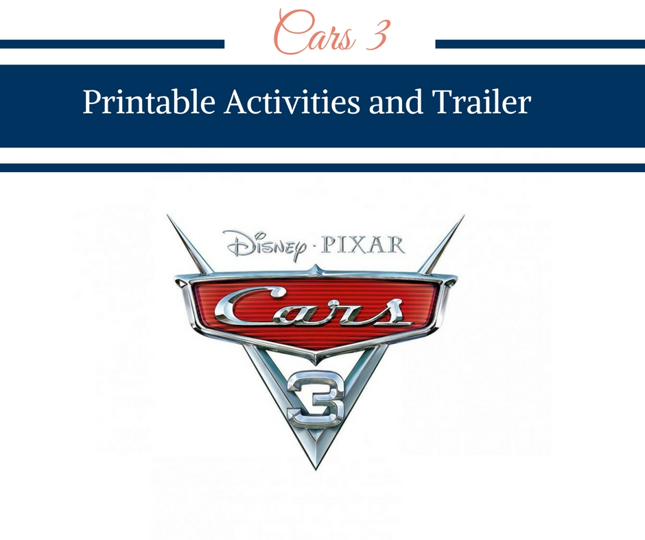 Cars 3 Printable Activities and Trailer