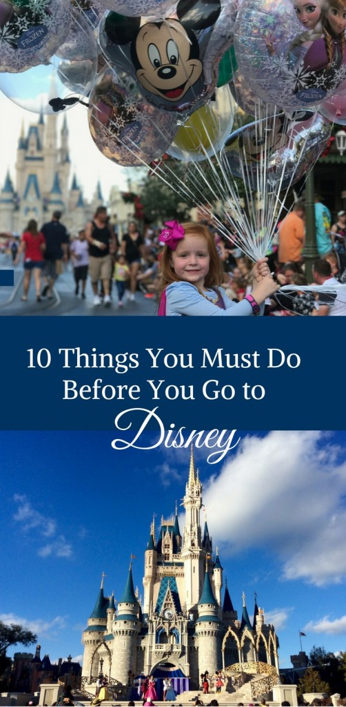 10 Things You Must Do Before You Go to Disney by Happy Family Blog