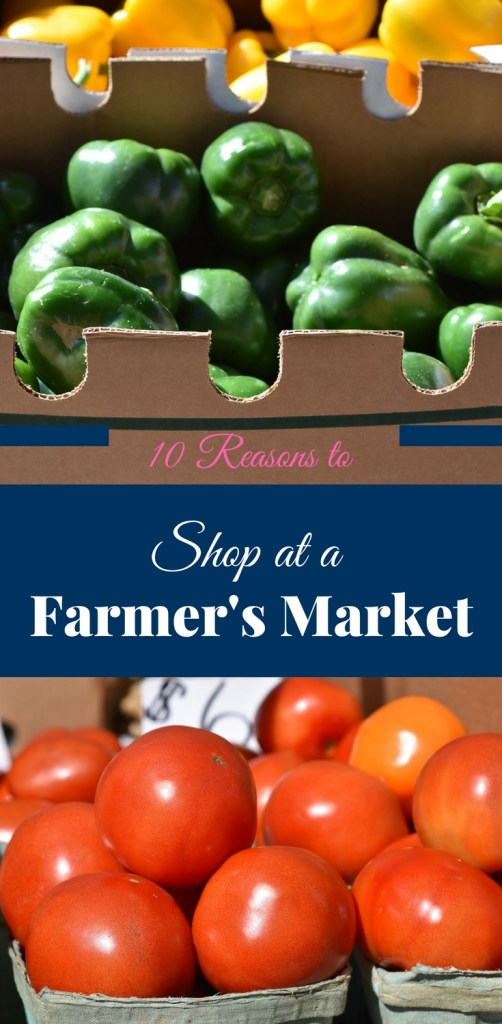 10 Reasons to Shop at a Farmer's Market, farmers markets vs grocery stores, disadvantages of farmers markets, community benefits of farmers markets, benefits of local farmers markets, what are the requirements to sell at a farmers market, why are farmers markets, important facts about farmers markets