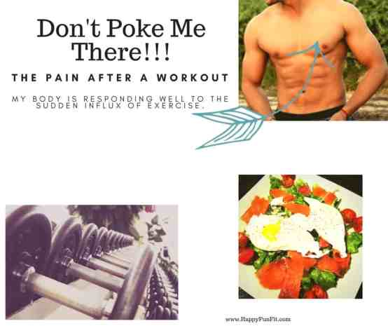Don't poke me there. After workout soreness