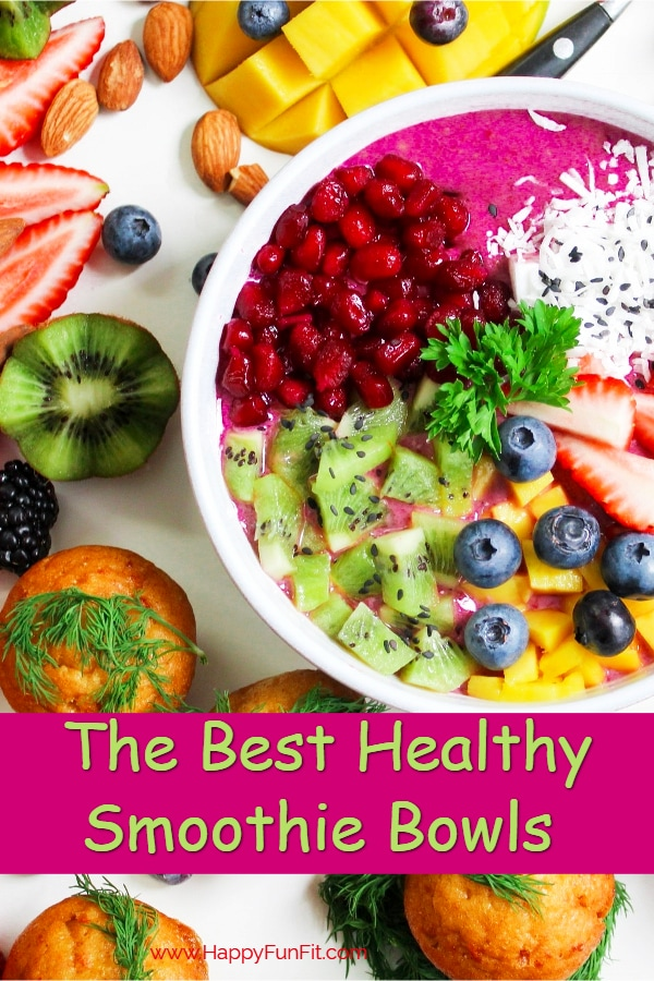 The Best Healthy Smoothie Bowls you will ABSOLUTELY love anytime of the day. They are so Delicious #smoothiebowl #healthysmoothiebowls #healthyliving #healthyeating