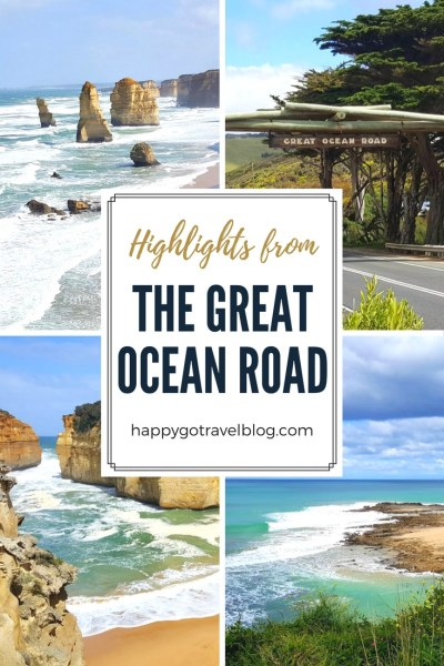 Happy Go Travel - Highlights from the Great Ocean Road Pinterest