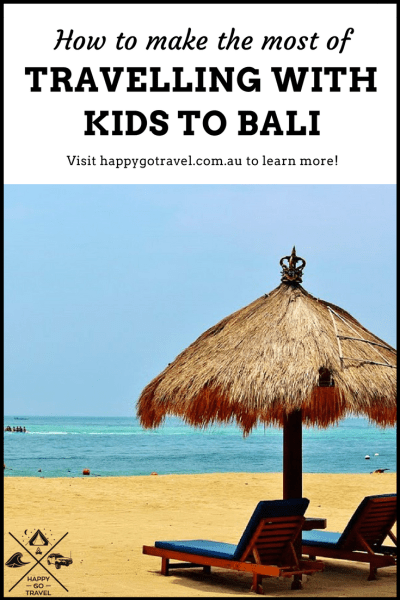 Happy Go Travel - travelling to bali with kids