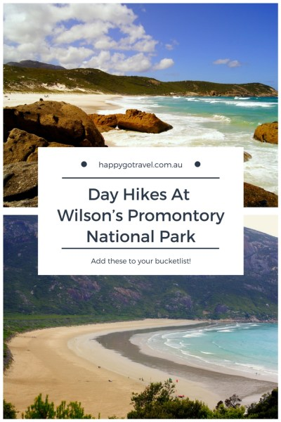 Happy Go Travel | Day Hikes at Wilson's Promontory National Park #travel #Australia