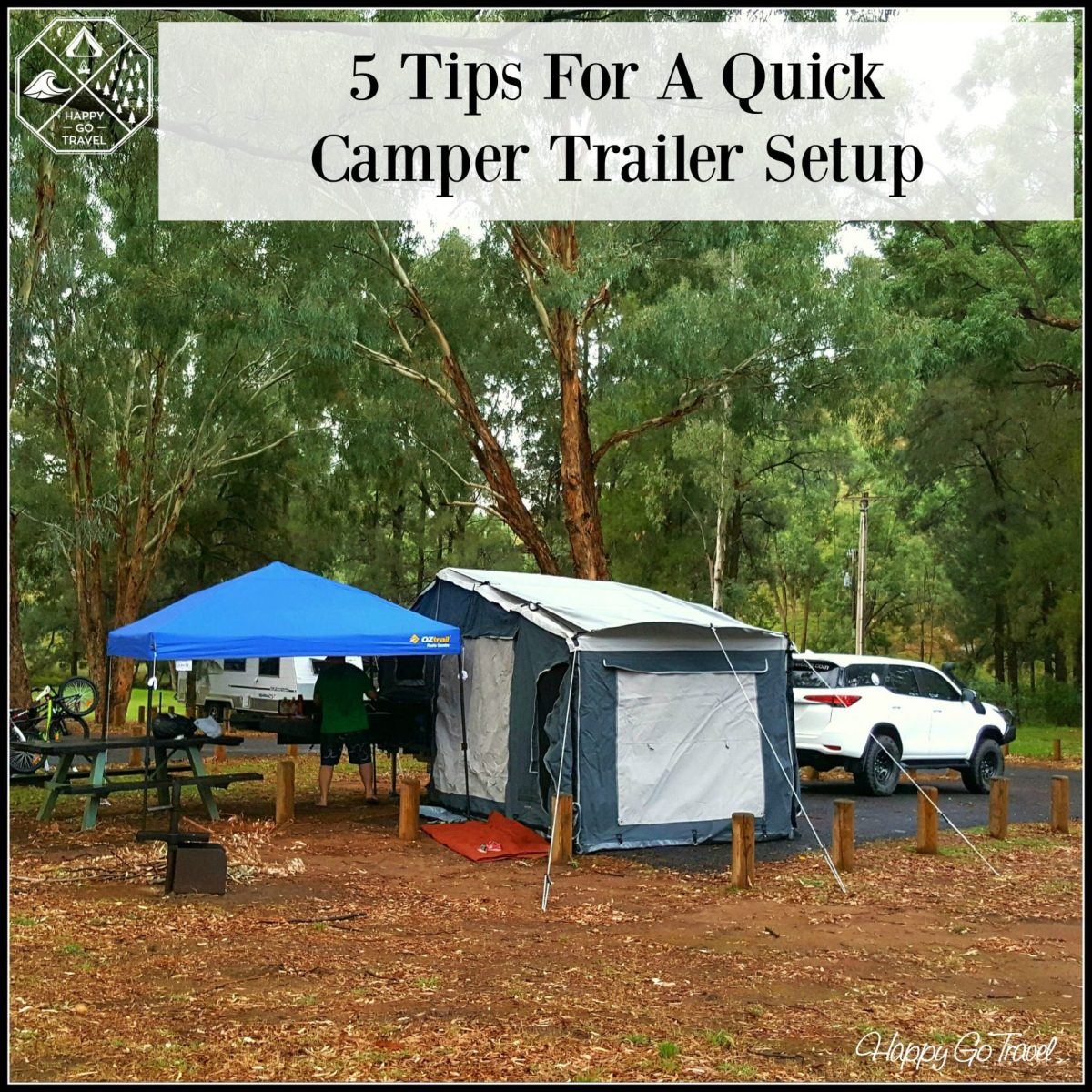 5 Tips For a Quick Camper Trailer Setup